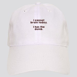 Cannot brain Baseball Cap