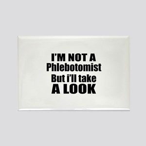 I Am Not Phlebotomist But I Will Rectangle Magnet