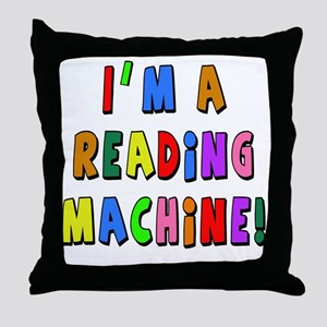 Im a Reading Machine Throw Pillow