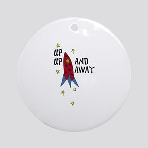 up up AND AWAY Ornament (Round)