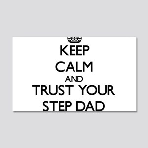 Keep Calm and Trust your Step-Dad Wall Decal