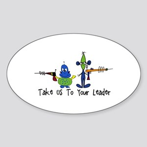 Take us to your leader Sticker