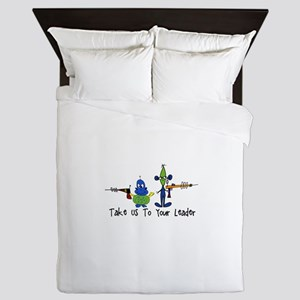 Take us to your leader Queen Duvet