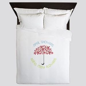 April Showers brings may flowers Queen Duvet