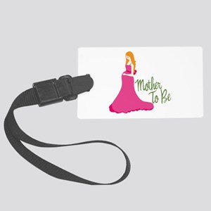 Mother To Be Luggage Tag