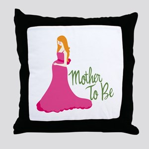 Mother To Be Throw Pillow