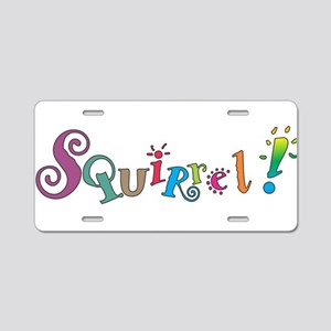Squirrel! Aluminum License Plate