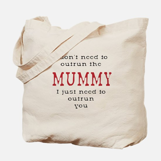 Outrun The Mummy 3 Tote Bag
