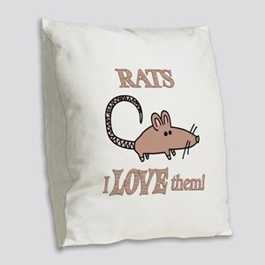 Rats Love Them Burlap Throw Pillow