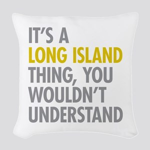 Long Island NY Thing Woven Throw Pillow