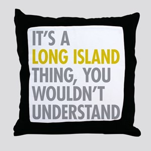 Long Island NY Thing Throw Pillow