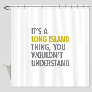 Long Island NY Thing Shower Curtain
