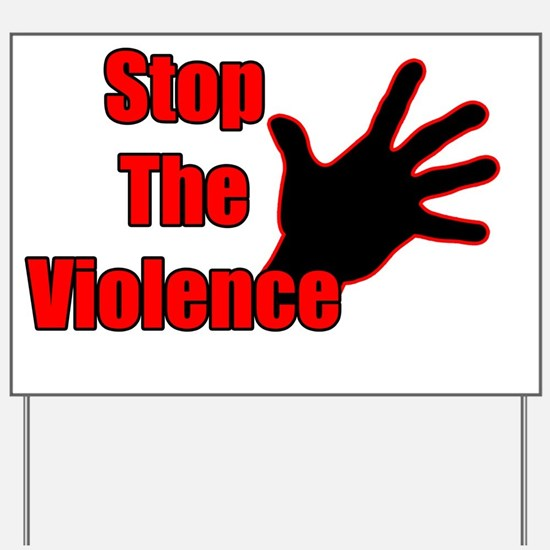 Stop the Violence 1-1 Yard Sign