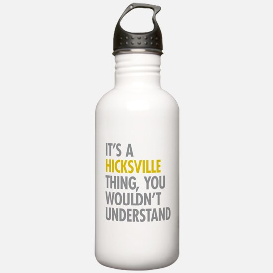 Its A Hicksville Thing Water Bottle