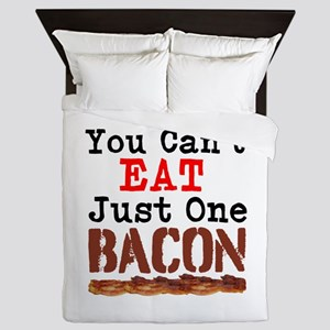 You Cant Eat Just One Bacon Queen Duvet