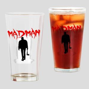 Madman Drinking Glass