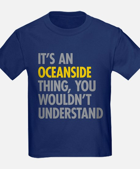 Its An Oceanside Thing T