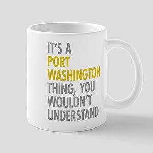 Its A Port Washington Thing Mug