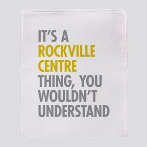 Its A Rockville Centre Thing Throw Blanket