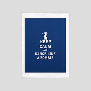 Keep Calm and Dance Like a Zombie - FULL 5'x7'Area