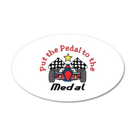 Pedal to the Medal Wall Decal