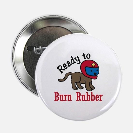 "Burn Rubber 2.25"" Button"