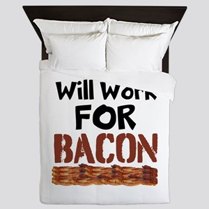Will Work For Bacon Queen Duvet