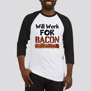 Will Work For Bacon Baseball Jersey