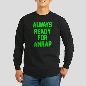 AMRAP Ready Long Sleeve T-Shirt