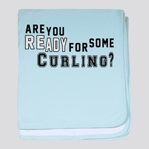 Are You Ready For Some Curling ? baby blanket