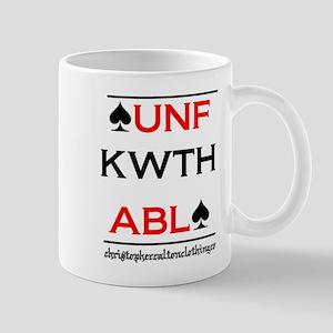 Unfkwthabl Mugs