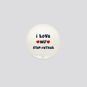 I Love MY STEP-FATHER Mini Button