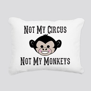Not My Circus, Not My Mo Rectangular Canvas Pillow