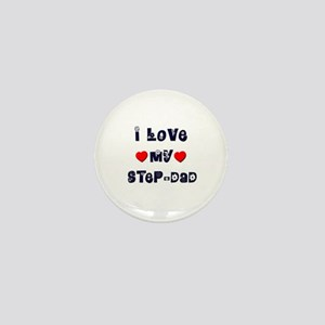 I Love MY STEP-DAD Mini Button