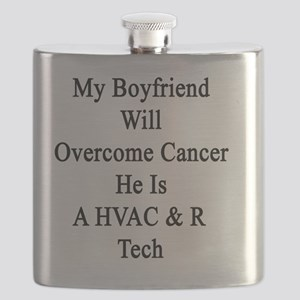 My Boyfriend Will Overcome Cancer He Is A HV Flask