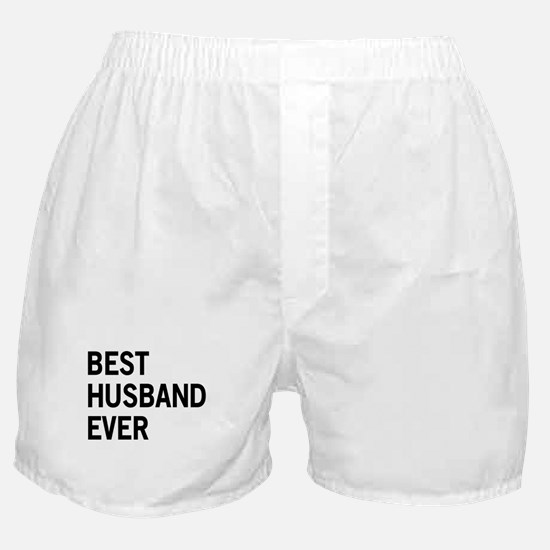Best Husband Ever Boxer Shorts