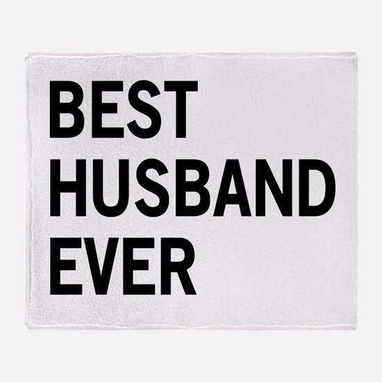 Best Husband Ever Throw Blanket