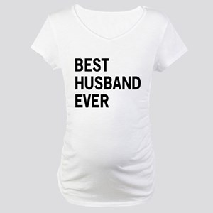 Best Husband Ever Maternity T-Shirt