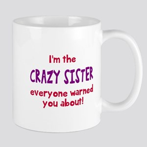 Crazy Sister Mugs