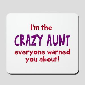 Crazy Aunt Mousepad
