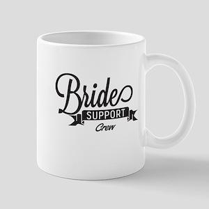Bride Support Crew Mugs