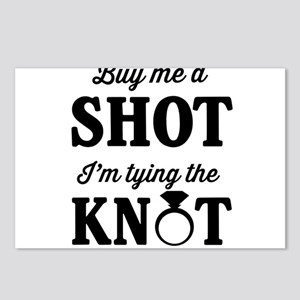 Buy Me a Shot, I'm Tying the Knot Postcards (Packa