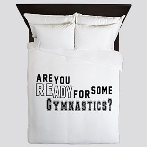 Are You Ready For Some Gymnastics ? Queen Duvet