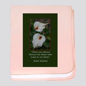 There are Always Flowers baby blanket