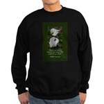 There are Always Flowers Sweatshirt