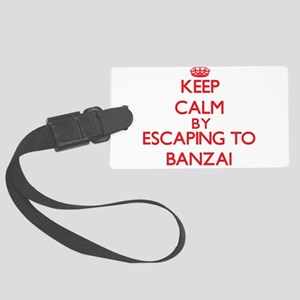 Keep calm by escaping to Banzai Hawaii Luggage Tag