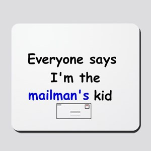 MAILMAN'S KID HUMOR Mousepad