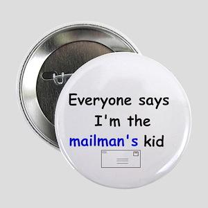 MAILMAN'S KID HUMOR Button