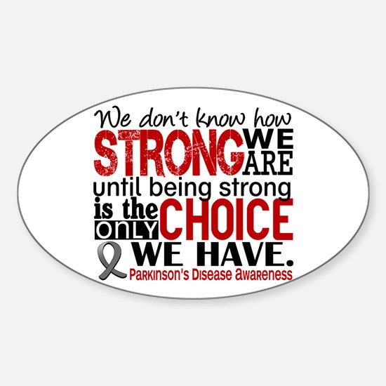 Parkinsons How Strong We Are Sticker (Oval)