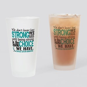 Cervical Cancer HowStrongWeAre Drinking Glass
